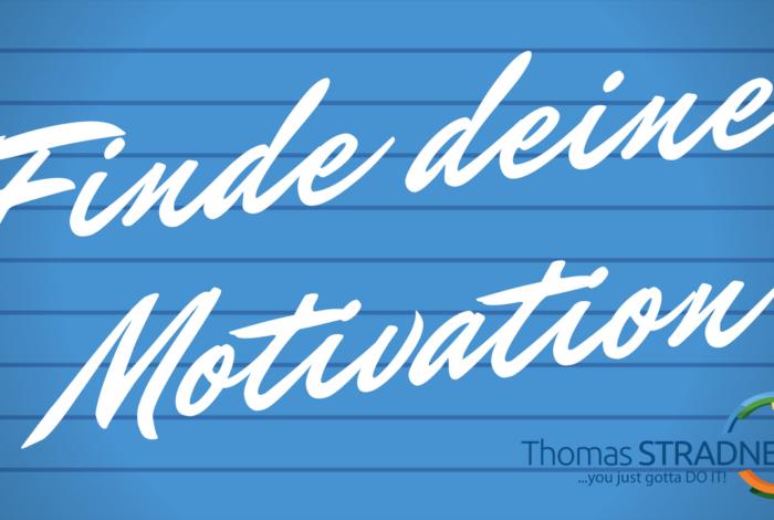 2. Finde deine Motivation